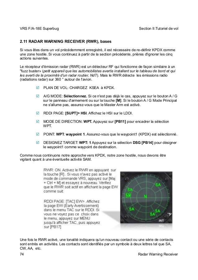 VRS F/A-18E Superbug Section II:Tutoriel de vol  2.11 RADAR WARNING RECEIVER (RWR), bases  Si vous êtes dans un vol précéd...