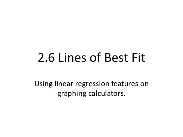 2 6b scatter plots and lines of best fit