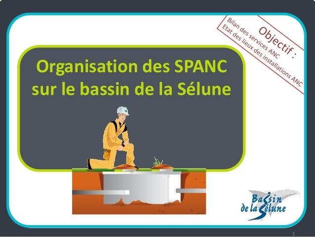 Organisation des SPANC sur le bassin de la Sélune  1