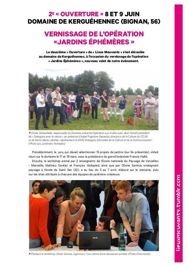 2e « ouverture » 8 et 9 juin  domaine de kerguéhennEC (bignan, 56)  Vernissage de l'opération  «Jardins éphémères »  La de...