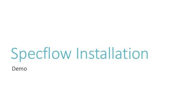 Using Specflow for BDD Slide 3