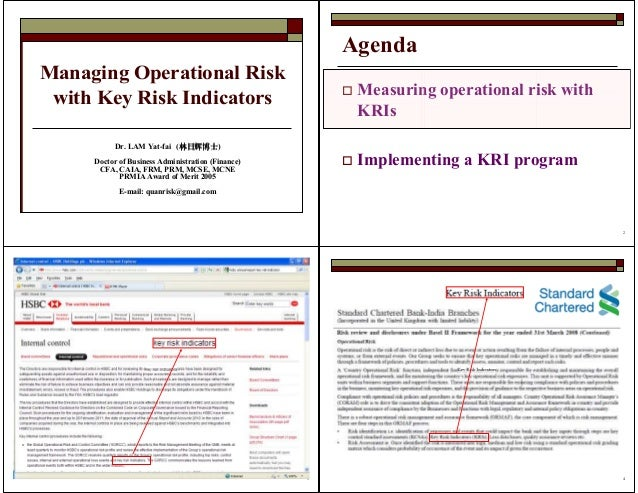 Managing Operational Risk with Key Risk Indicators Dr. LAM Yat-fai (林日辉博士林日辉博士林日辉博士林日辉博士) Doctor of Business Administratio...