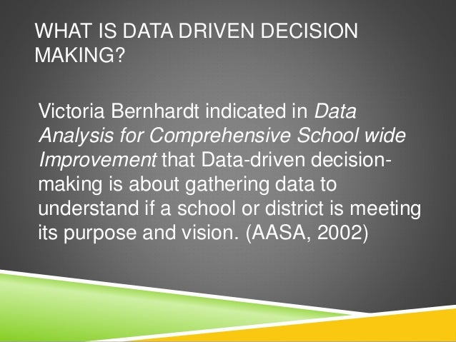 data driven decisions for school improvement Home blog data-driven decision making can improve student  the idea of using data as a means to guide decisions  of data-driven decision making many school .