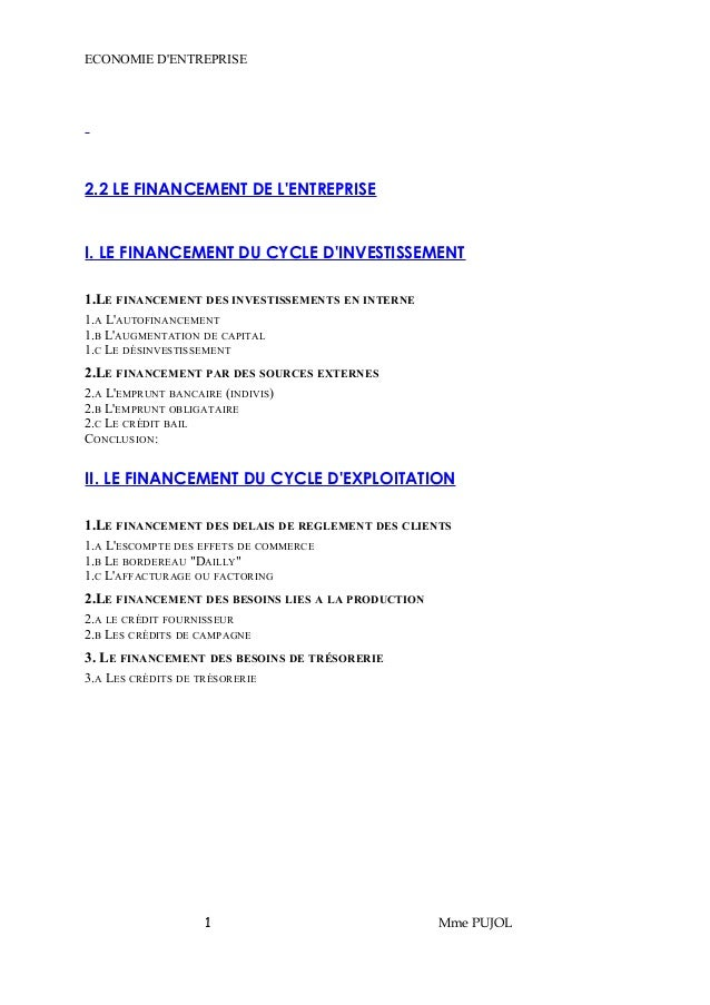 ECONOMIE D'ENTREPRISE  2.2 LE FINANCEMENT DE L'ENTREPRISE  I. LE FINANCEMENT DU CYCLE D'INVESTISSEMENT  1.LE FINANCEMENT D...