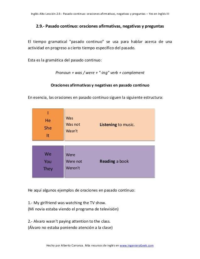 Inglés Alto Lección 2.9.- Pasado continuo: oraciones afirmativas, negativas y preguntas – Yes en Inglés III  Hecho por Alb...
