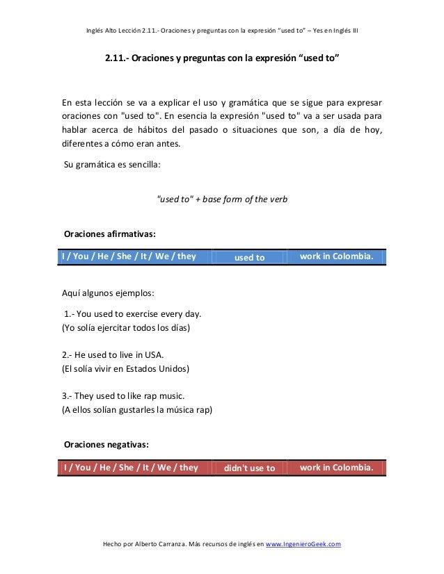 """Inglés Alto Lección 2.11.- Oraciones y preguntas con la expresión """"used to"""" – Yes en Inglés III  Hecho por Alberto Carranz..."""