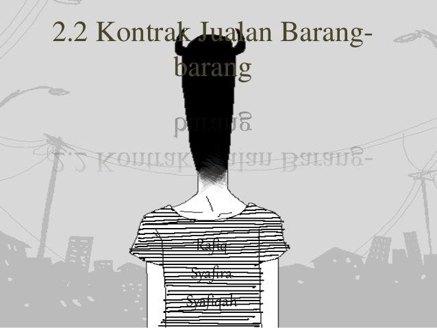 2.2 Kontrak Jualan Barang- barang Rafiq Syafira Syafiqah