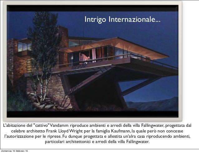 Intrigo Internazionale Foto Villa
