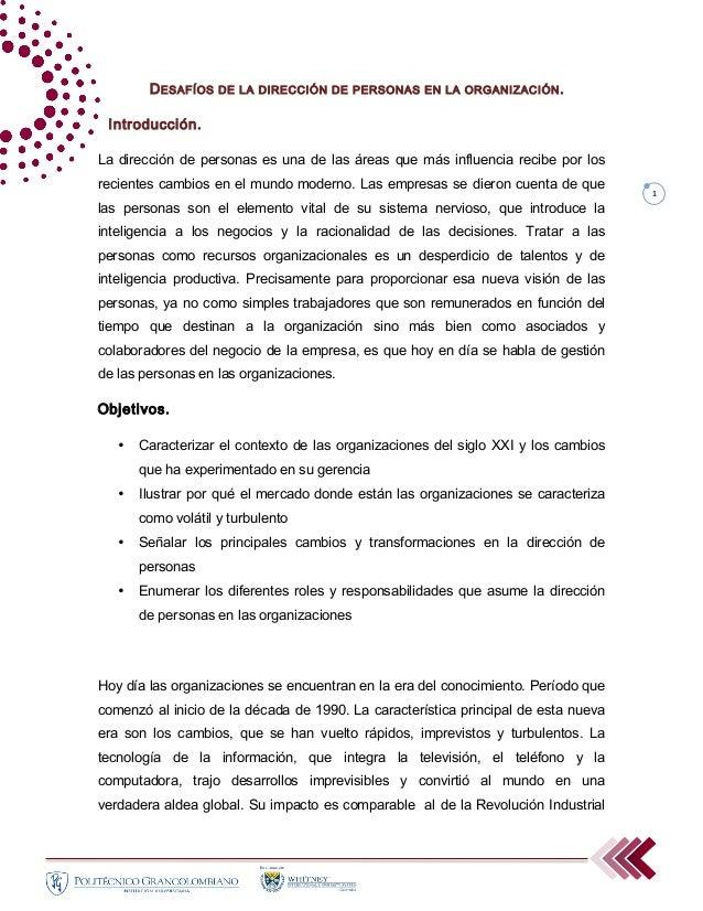 1 DESAFÍOS DE LA DIRECCIÓN DE PERSONAS EN LA ORGANIZACIÓN. Introducción. La dirección de personas es una de las áreas...