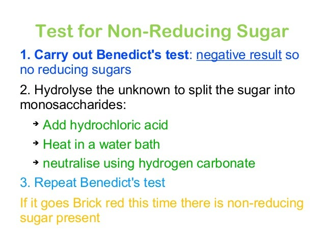 Testing for reducing sugars non reducing sugars
