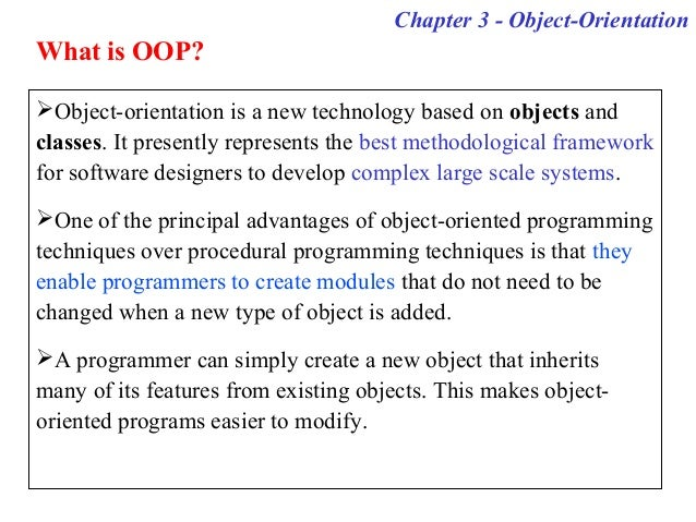 the advantages of object oriented programming using c Examples of object-oriented programming languages include java, c++ and smalltalk the first oopl simula, developed in the 1960s at the norwegian computing center in oslo, is considered to be the first object-oriented programming language.