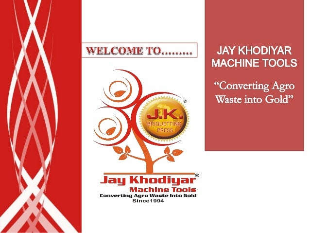 Jay Khodiyar Group is one of the crowned player since 1994 in making Biomass Briquettes & also in Renewable Energy projec...