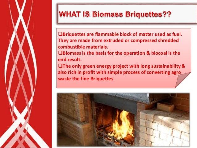 Biomass Briquetting Machines Process to Produce Briquettes Slide 3