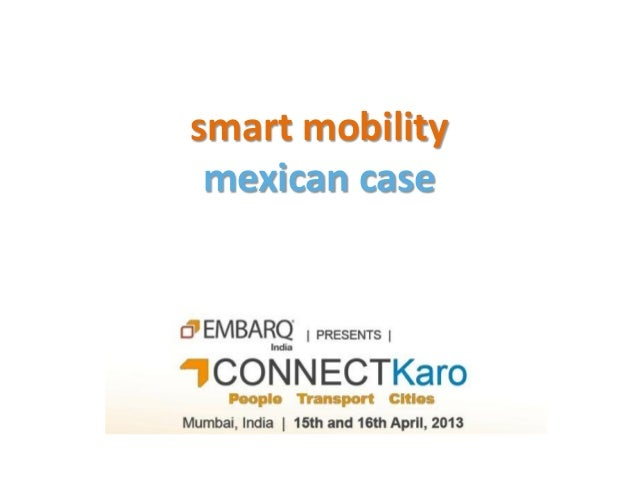 smart mobility mexican case