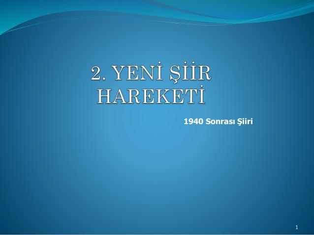 1 1940 Sonrası Şiiri