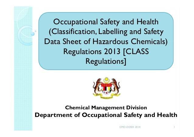 Chemical Management Division Department of Occupational Safety and Health Occupational Safety and Health (Classification, ...