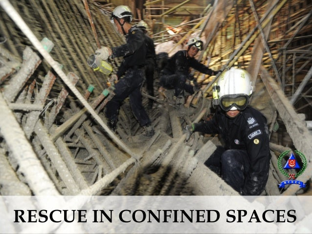 RESCUE IN CONFINED SPACES