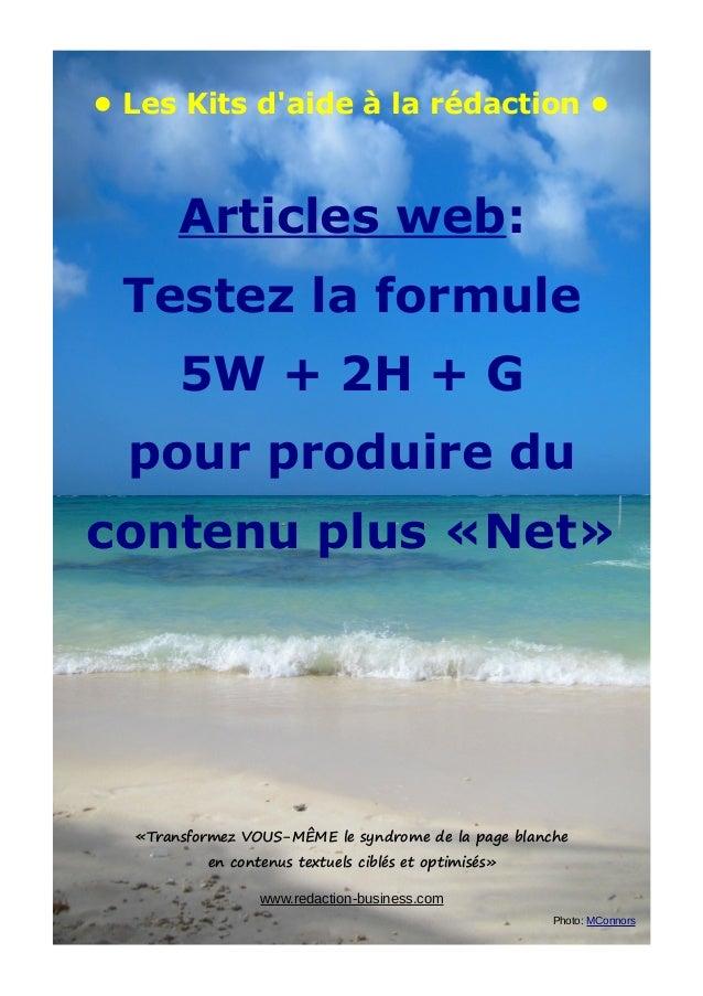 • Les Kits d'aide à la rédaction • Articles web: Testez la formule 5W + 2H + G pour produire du contenu plus «Net» «Transf...