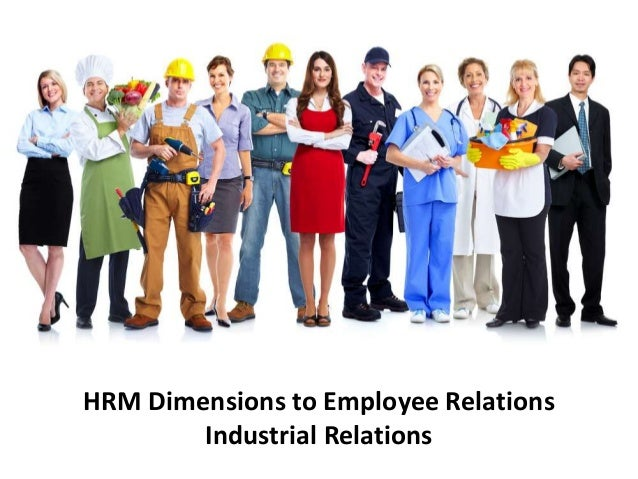 employee industrial relations and strategic hrm Psychology, industrial and labor relations review, industrial relations, human resource management, british journal of  on industrial relations strategy and policy .