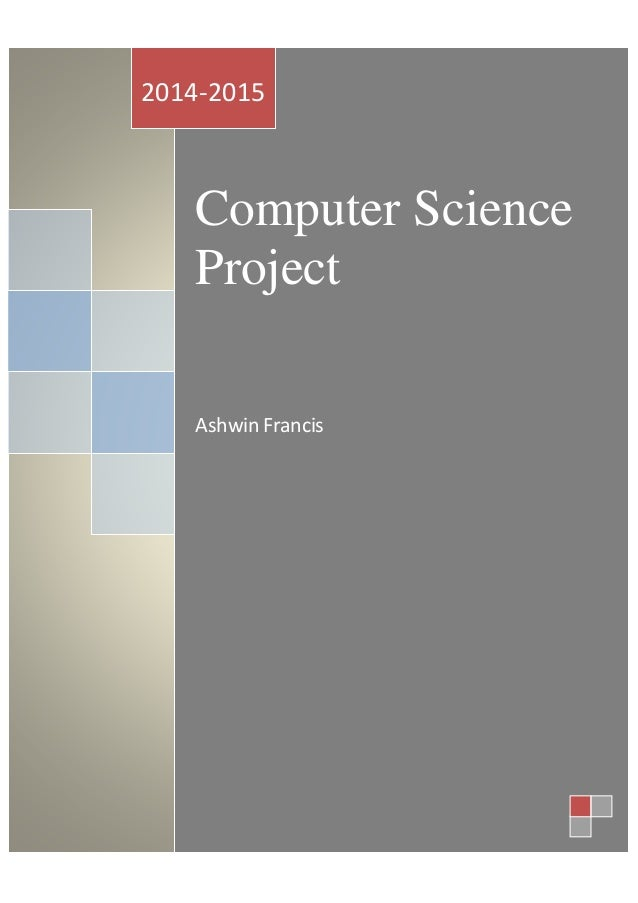 Computer Science Project Ashwin Francis 2014-2015