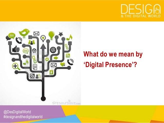 2. Digital Presence: Definition & Strategies Slide 2