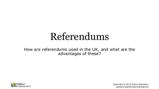 referendums in the uk essay The result of the uk's referendum on membership of the eu has led to the  formation of a new uk government, committed to leaving the bloc.