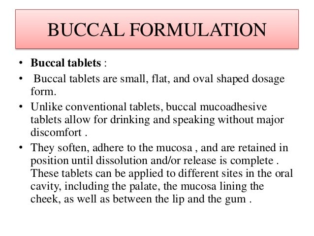 oral controlled release bioadhesive tablets of Result in enhanced absorption and, in combination with a controlled release of  the drug,  cancer were improved with local delivery using mucoadhesive tablets.
