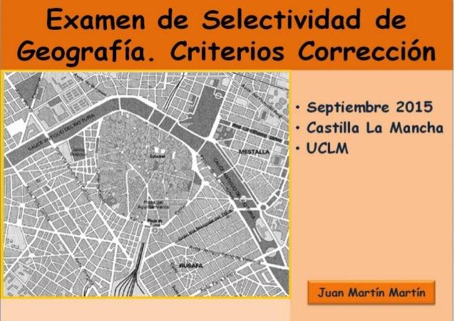 Pruebas de Acceso a Estudios de Grado- P.A.E.G. Materia: Geografía Este examen consta de dos opciones, opción A y B. El al...