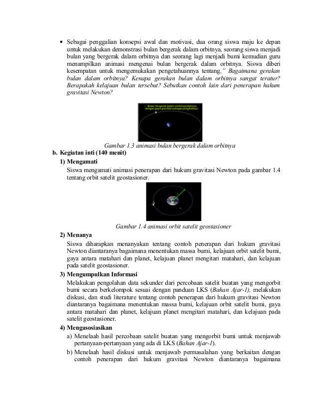 • Sebagai penggalian konsepsi awal dan motivasi, dua orang siswa maju ke depan untuk melakukan demonstrasi bulan bergerak ...