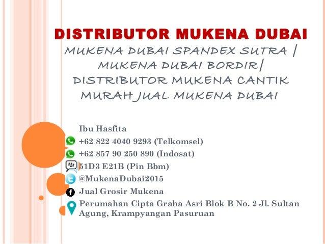 DISTRIBUTOR MUKENA DUBAI MUKENA DUBAI SPANDEX SUTRA | MUKENA DUBAI BORDIR| DISTRIBUTOR MUKENA CANTIK MURAH JUAL MUKENA DUB...