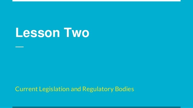 Outline the Current Legislation Covering Home Based Childcare, and the Role of Regulatory Bodies