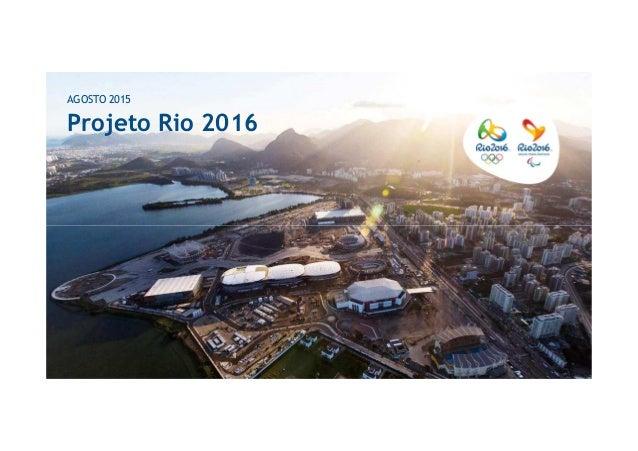 Projeto Rio 2016 AGOSTO 2015