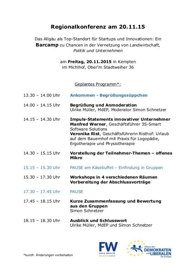 Regionalkonferenz am 20.11.15 Das Allgäu als Top-Standort für Startups und Innovationen: Ein Barcamp zu Chancen in der Ver...