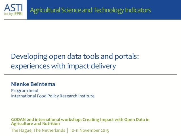 Developing open data tools and portals: experiences with impact delivery GODAN 2nd international workshop: Creating Impact...