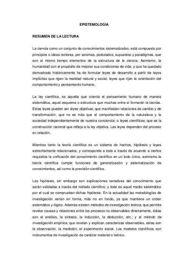 EPISTEMOLOGÍA RESUMEN DE LA LECTURA La ciencia como un conjunto de conocimientos sistematizados, está compuesto por princi...