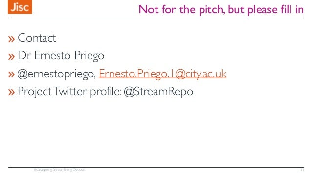 #dataspring: Streamlining Deposit Not for the pitch, but please fill in »Contact »Dr Ernesto Priego »@ernestopriego, Ernes...