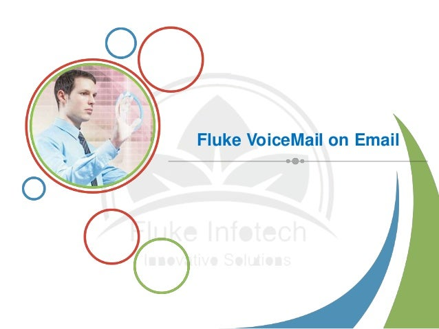 Fluke VoiceMail on Email