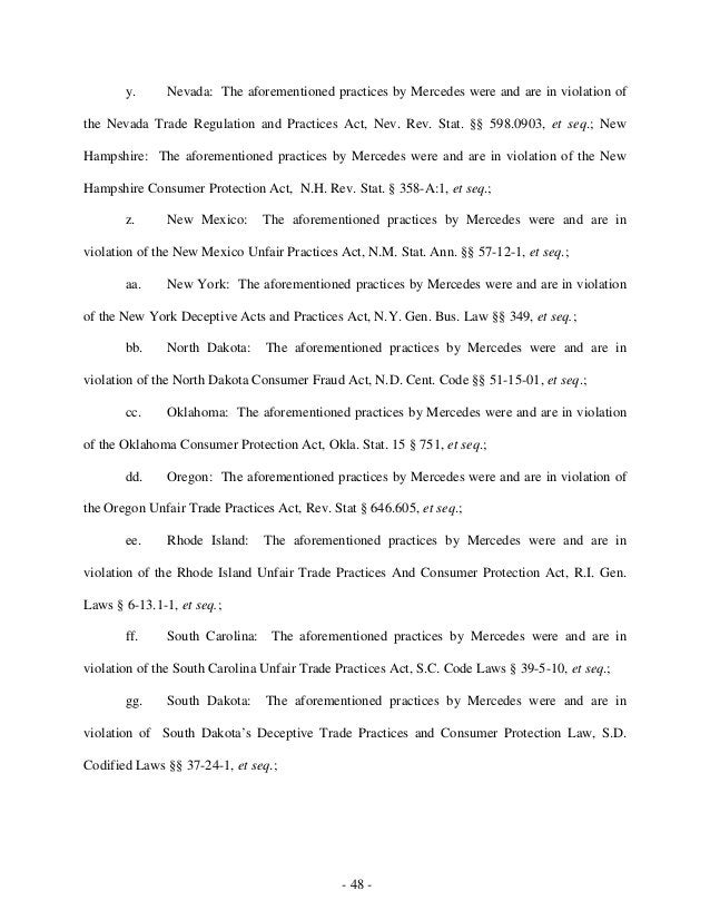 - 48 - y. Nevada: The aforementioned practices by Mercedes were and are in violation of the Nevada Trade Regulation and Pr...