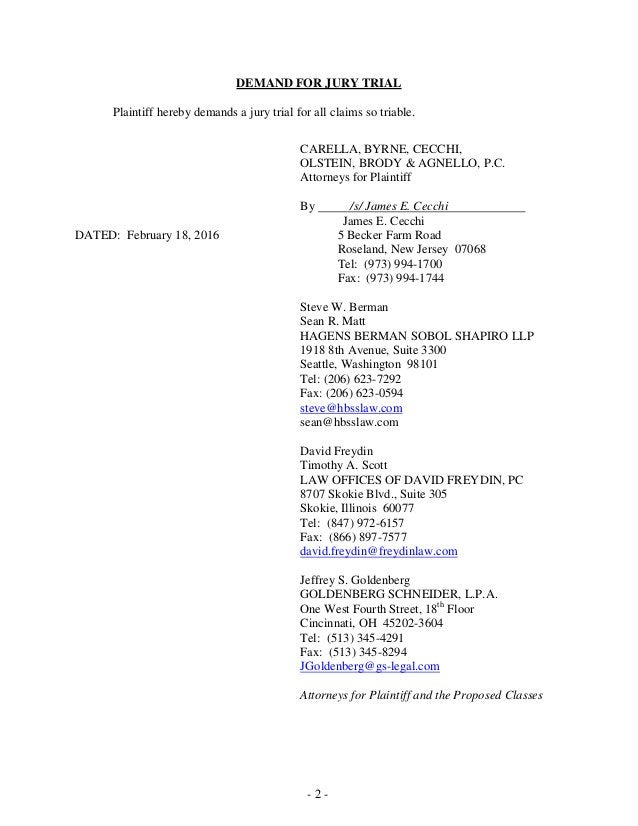 - 2 - DEMAND FOR JURY TRIAL Plaintiff hereby demands a jury trial for all claims so triable. CARELLA, BYRNE, CECCHI, OLSTE...