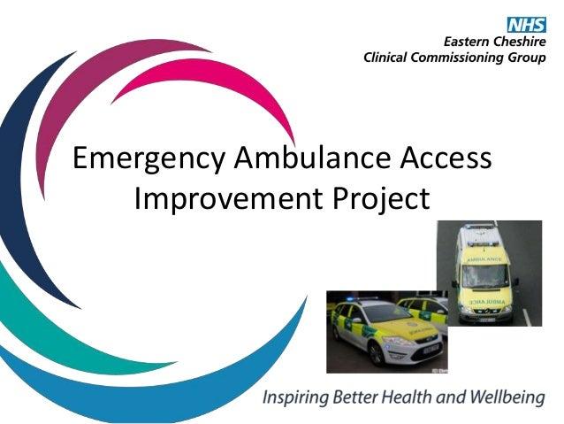 Emergency Ambulance Access Improvement Project