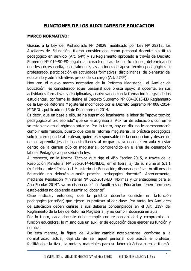 """""""MANUAL DEL AUXILIAR DE EDUCACION"""" Edición I-2015 AUTOR: LUIS ALARCON LLANA 1 FUNCIONES DE LOS AUXILIARES DE EDUCACION MAR..."""