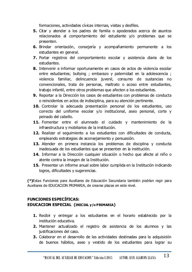 """""""MANUAL DEL AUXILIAR DE EDUCACION"""" Edición I-2015 AUTOR: LUIS ALARCON LLANA 13 formaciones, actividades cívicas internas, ..."""