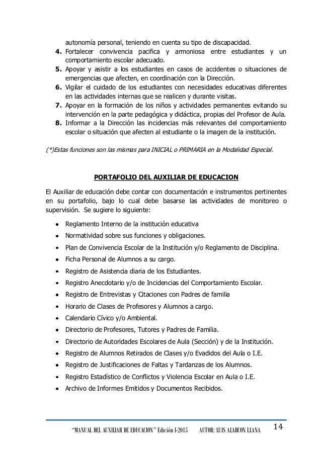 """""""MANUAL DEL AUXILIAR DE EDUCACION"""" Edición I-2015 AUTOR: LUIS ALARCON LLANA 14 autonomía personal, teniendo en cuenta su t..."""