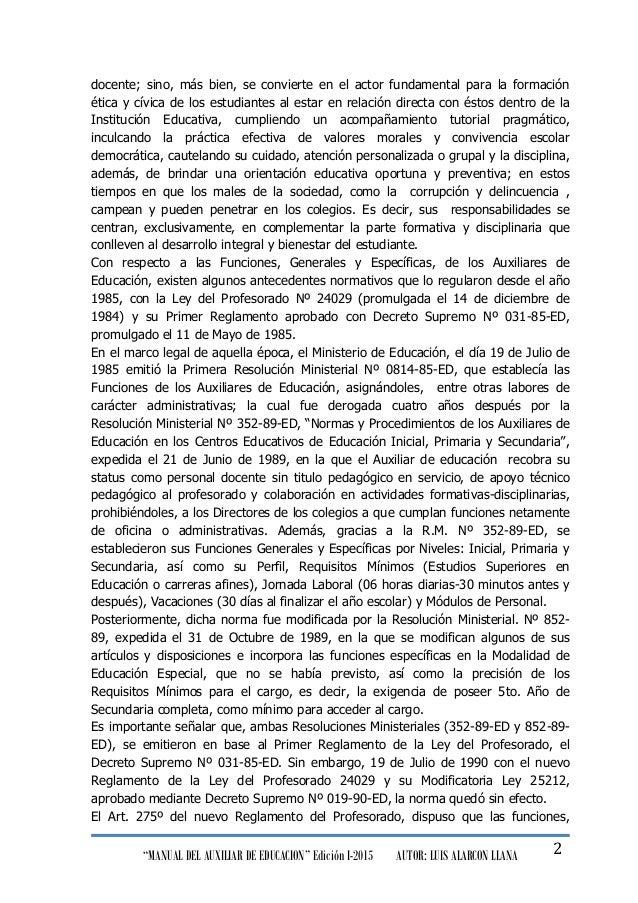 """""""MANUAL DEL AUXILIAR DE EDUCACION"""" Edición I-2015 AUTOR: LUIS ALARCON LLANA 2 docente; sino, más bien, se convierte en el ..."""
