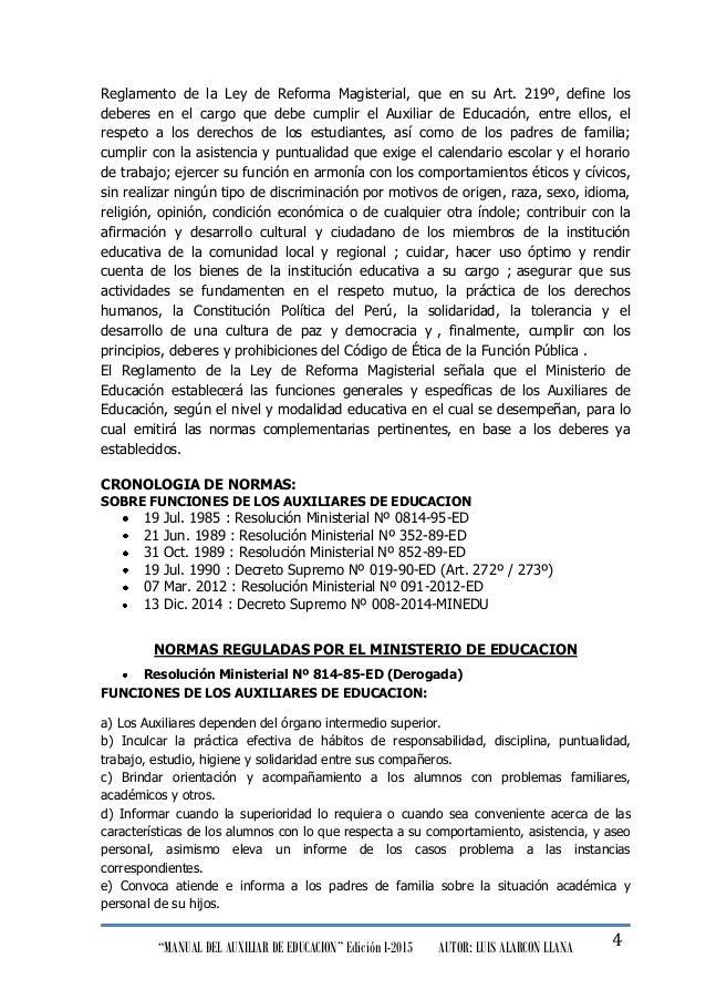 """""""MANUAL DEL AUXILIAR DE EDUCACION"""" Edición I-2015 AUTOR: LUIS ALARCON LLANA 4 Reglamento de la Ley de Reforma Magisterial,..."""