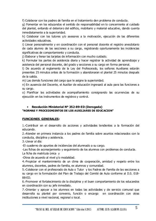 """""""MANUAL DEL AUXILIAR DE EDUCACION"""" Edición I-2015 AUTOR: LUIS ALARCON LLANA 5 f) Colaborar con los padres de familia en el..."""