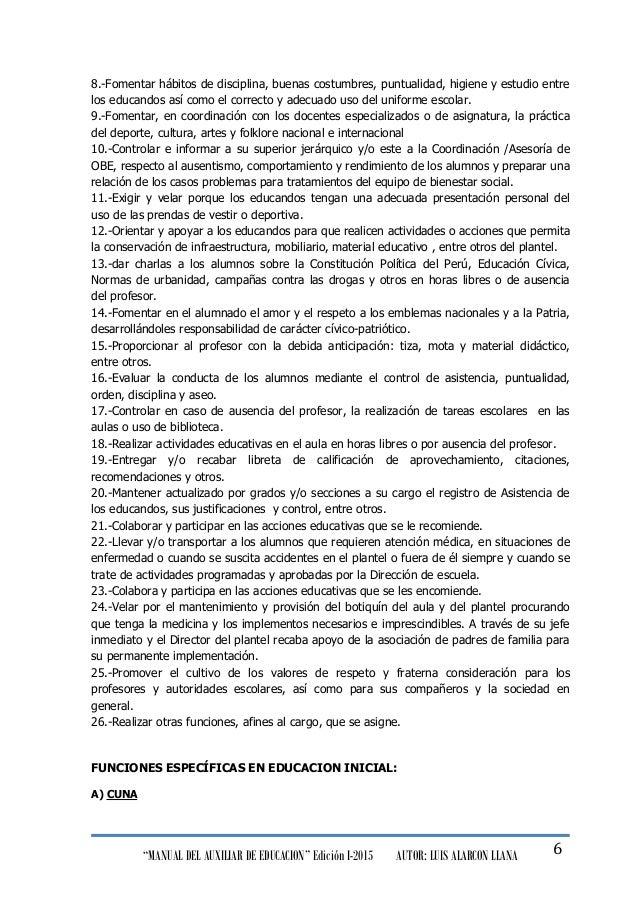 """""""MANUAL DEL AUXILIAR DE EDUCACION"""" Edición I-2015 AUTOR: LUIS ALARCON LLANA 6 8.-Fomentar hábitos de disciplina, buenas co..."""