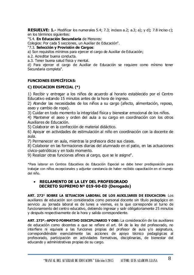 """""""MANUAL DEL AUXILIAR DE EDUCACION"""" Edición I-2015 AUTOR: LUIS ALARCON LLANA 8 RESUELVE: 1.- Modificar los numerales 5.4; 7..."""