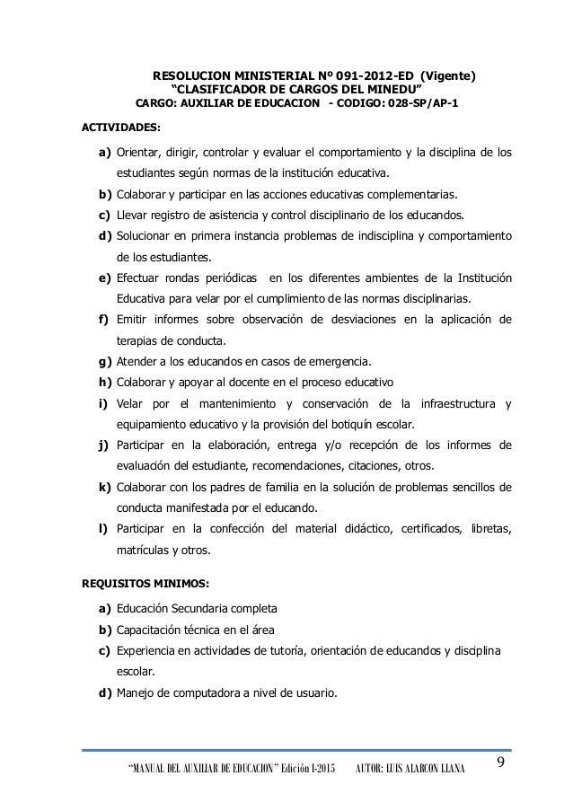 """""""MANUAL DEL AUXILIAR DE EDUCACION"""" Edición I-2015 AUTOR: LUIS ALARCON LLANA 9 RESOLUCION MINISTERIAL Nº 091-2012-ED (Vigen..."""