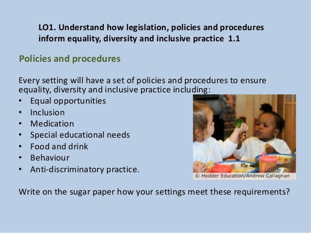 inclusive practice promotes equality and supports Inclusion of new equality laws and new nhs equality delivery   discriminatory practices on legal, business and moral grounds, and it is  it is the  responsibility of every person to act in ways that support equality and.